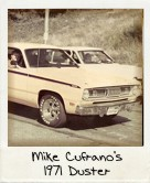 Photo Of Mike Cufrano's 1971 Duster