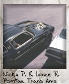 Photo Of Nicky Palmtrees' and Lance Romance's Trans Ams